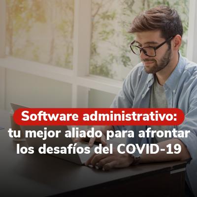 6 beneficios de utilizar un software administrativo en tu empresa